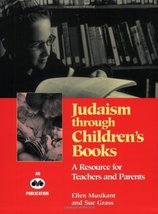 Judaism through children's books: A resource for teachers and parents [P... - $22.52