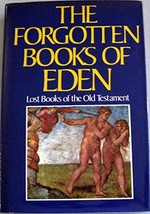 THE FORGOTTEN BOOKS OF EDEN      LOST BOOKS OF THE OLD TESTAMENT [Hardco... - $9.95