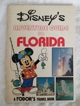 Disney's Adventure Guide to Florida - Fodor's Travel Guide (1980) - $9.74