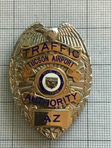 Tucson Arizona Airport Traffic Authority Obsolete Badge - $450.00