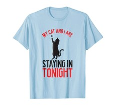 New Shirts - My New and I are staying in tonight for her  for him Men - $19.95+