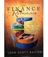 The Finance Of Romance By Leon Scott Baxter - $4.23