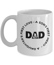 Father's Day Gifts - Dad - A Son First hero, a Daughter first Love - Bes... - $13.95