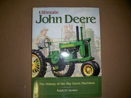 """ULTIMATE JOHN DEERE  The history of the big green machines"""" by Ralph W S... - $20.00"""