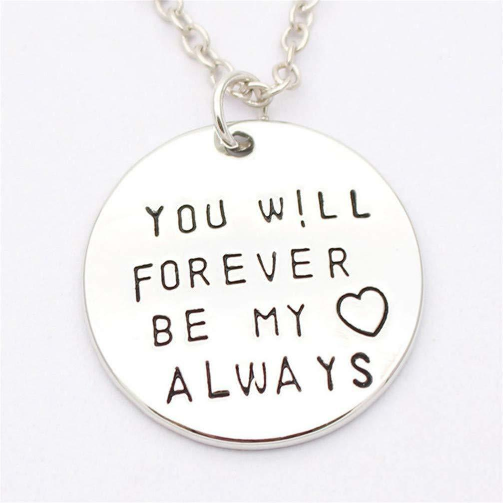"""""""You Will Forever Be My Always"""" Necklace For Men or Women"""