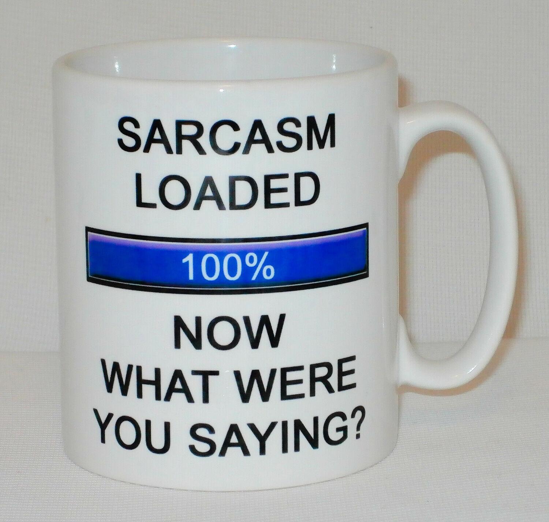 Sarcasm Loaded 100% Mug Can Be Personalised Funny Loading Sarcasm Great Gift