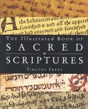The Illustrated Book of Sacred Scriptures Freke, Timothy - $3.79