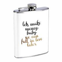 Make Money Love Later Em1 Flask 8oz Stainless Steel Hip Drinking Whiskey - $13.81