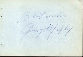 GEORGE MURPHY Autograph. Signed on album page - $6.92