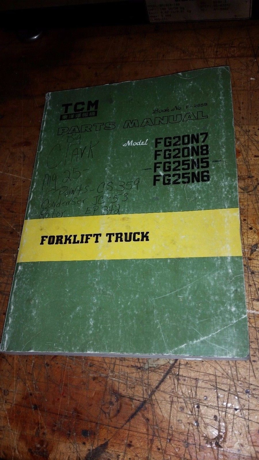 ONE TCM FORK LIFT TRUCK PARTS MANUAL FG20 FG25