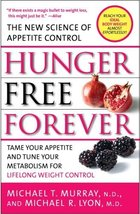 Hunger Free Forever: The New Science of Appetite Control [Paperback] Murray, Mic image 1
