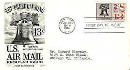 June 28, 1961 First Day of Issue, Fleetwood Cover, Let Freedom Ring Libe... - $1.09