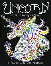 Unicorn Coloring Books for Girls: featuring various Unicorn designs fill... - $6.93