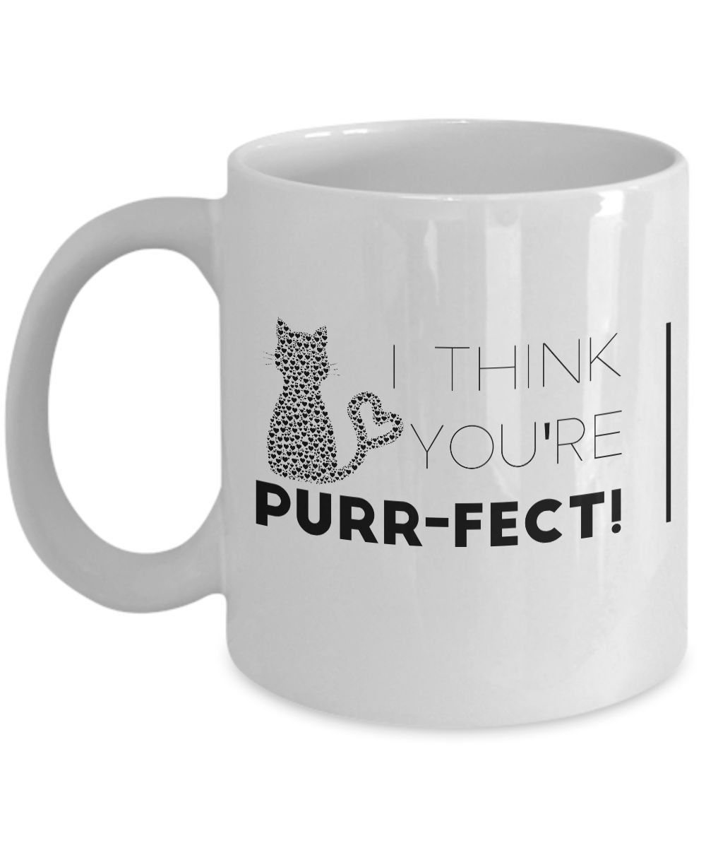 I Think You're Purr-fect! white coffee mug teacup perfect gift for cat lover