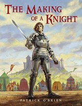 The Making of a Knight [Paperback] O'Brien, Patrick image 2
