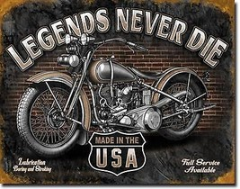Legends Never Die Motorcycle Garage Metal Sign Tin New Vintage Style USA... - $10.29
