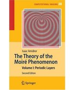 The Theory of the Moiré Phenomenon: Volume 1 (Computational Imaging and ... - $321.39