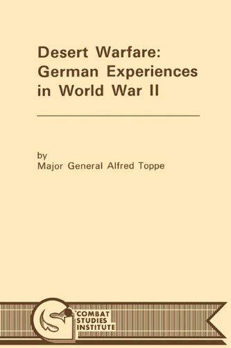 Primary image for Desert Warfare: German Experiences in World War II [Paperback] Toppe, Alfred and
