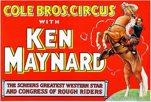 Primary image for Cole Brothers Circus - Ken Maynard - 1930's -  Promotional Advertising Poster