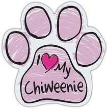 Pink Scribble Paws: I LOVE MY CHIWEENIE | Dog Paw Shaped Car Magnets - $6.99