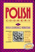 Polish Cookery by Marja Ochorowicz-Monatowa Adapted for American Kitchen... - $9.00