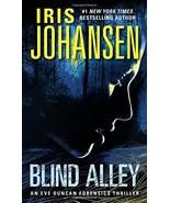 Blind Alley: An Eve Duncan Forensics Thriller Johansen, Iris - $1.75