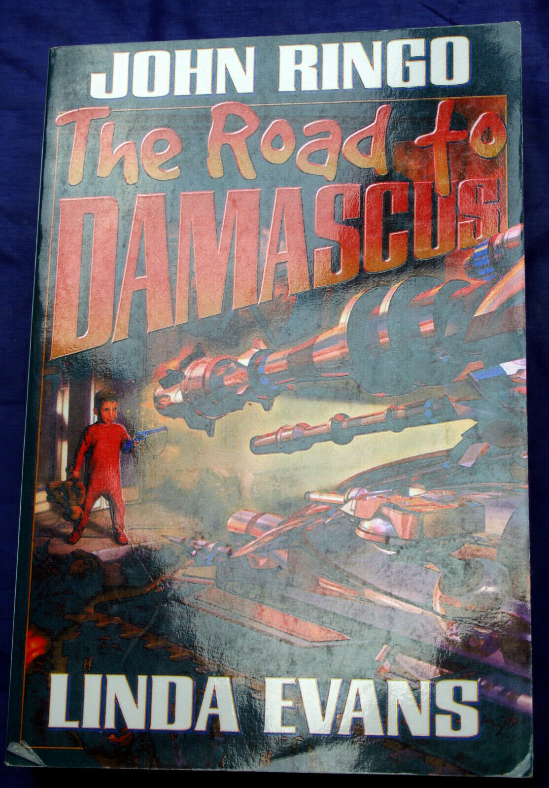 Primary image for John Ringo THE ROAD TO DAMASCUS Linda Evans uncorrected proof (BOLO)