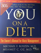 You, on a Diet: Owner's Manual for Waist Management, Michael Roizen, Meh... - $12.95