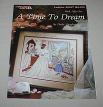A Time to Dream Leisure Arts 2347 Cross Stitch Pattern Book 51 Paula Vau... - $12.38