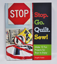 Stop Go Quilt Sew Book - $22.95
