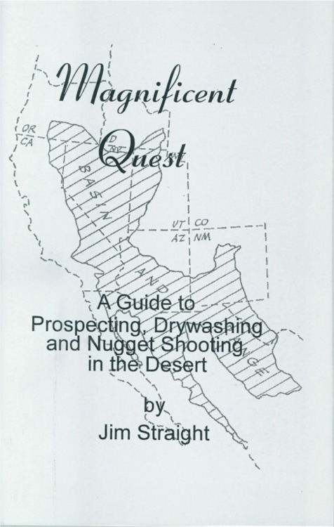 Magnificent Quest: A Guide to Prospecting, Drywashing, and Nugget Shooting in th