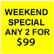 FRI- SUN  WEEKEND FLASH SALE! PICK ANY $8000 OF LESS 2 FOR $99  OFFERS D... - $79.20