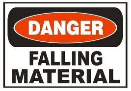 Danger Falling Material Sticker Safety Sticker Sign D665 OSHA - $1.45+