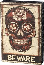 Day of the Dead Beware Box Sign  - $14.99
