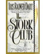 The Stork Club By Iris Rainer Dart - $4.35