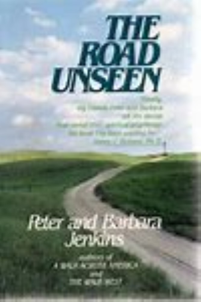 The Road Unseen by Peter Jenkins