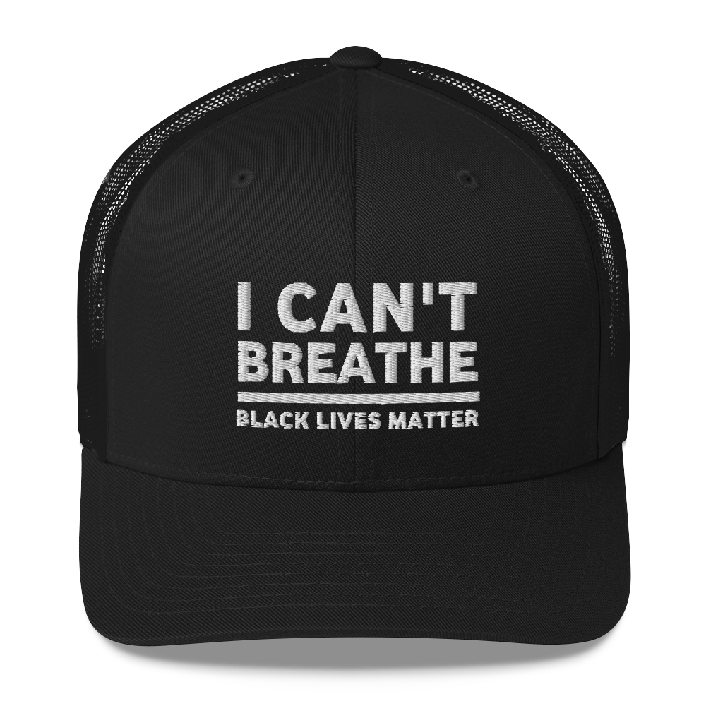 I Can't Breathe Hat / I Can't Breathe Trucker Cap