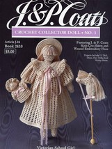 Collector Doll No 1 Victorian School Girl J&P Coats Crochet PATTERN Leaf... - $7.62