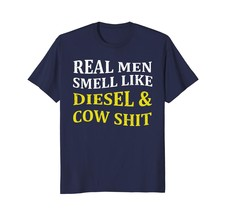 Dad Shirts - Funny Farmer Tee-Real Men Smell Like Diesel And Cow Shirt Men - $19.95+