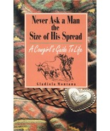 Never Ask a Man the Size of His Spread - $6.95