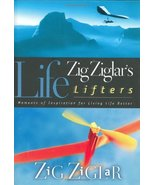 Zig Ziglar's Life Lifters: Moments of Inspiration for Living Life Better... - $7.69