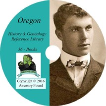 OREGON History Genealogy -56 Books on DVD - Ancestors, County, Families,... - $6.76