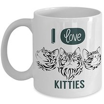 I Love Kitties Coffee Mug - Funny Cat Cup - Novelty Mug, Gift idea for C... - $14.95+