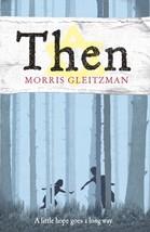 Then by Morris Gleitzman Paperback Book Free UK Post - $9.44