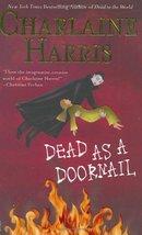 Dead as a Doornail (Southern Vampire Mysteries, Book 5) Harris, Charlaine - $4.46