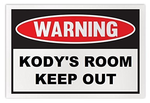 Personalized Novelty Warning Sign: Kody's Room Keep Out - Boys, Girls, Kids, Chi