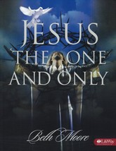 Jesus, the One & Only [Paperback] Moore, Beth - $17.99