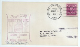 First Trip Highway Post Office SIGNED 1949 Jackson TN Grenada MS HPO 2 C... - $3.99