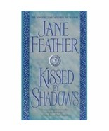 Kissed by Shadows [Paperback] Jane Feather - $40.35