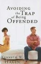 Avoiding the Trap of Being Offended [Jul 17, 2008] Hagin, Kenneth W - $8.82